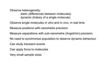 Slide 2Advantages of single-molecule experiments.