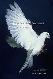 Engineering Animals by Mark Denny and Alan McFadzean